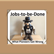 Jobs-to-be-Done Pioneers