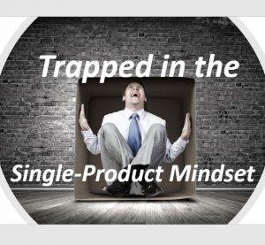 Single-Product Mindset